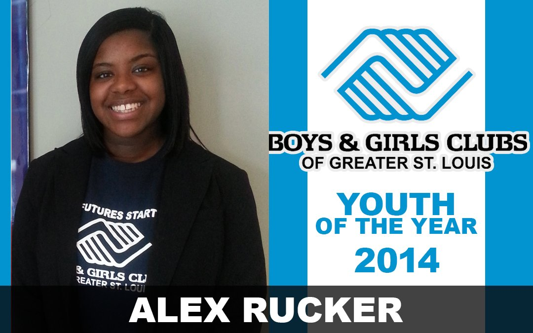 Alex Rucker – 2014 Boys & Girls Clubs of Greater St. Louis Youth of the Year